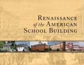 Renaissance of the American School Building